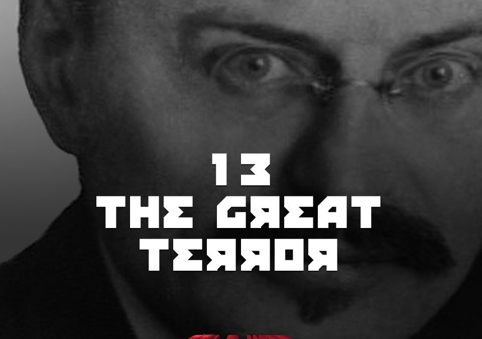 #13 – The Great Terror