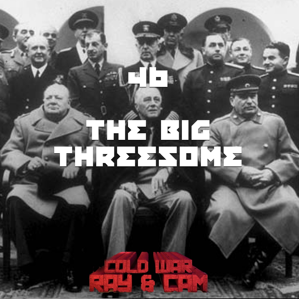 #46 – The Big Threesome