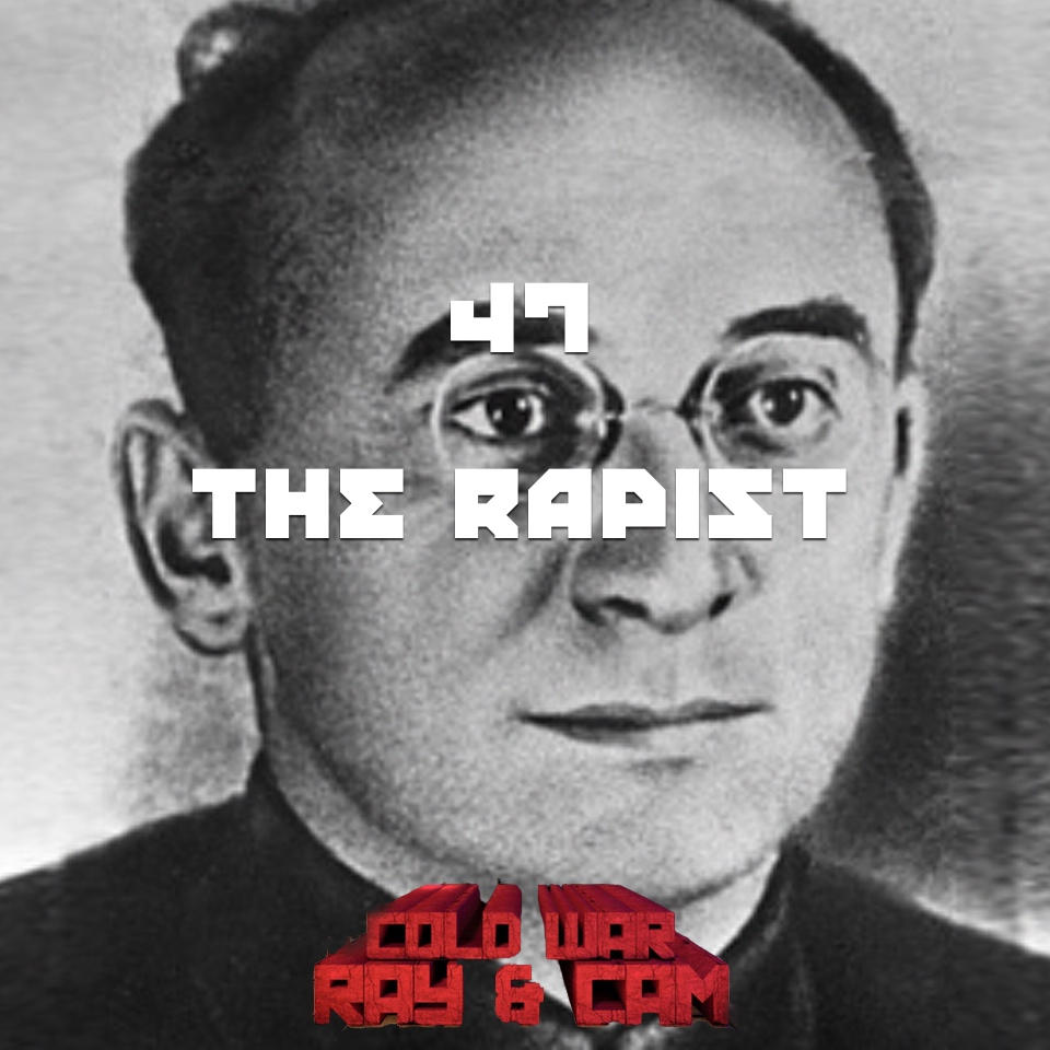 #47 – The Rapist