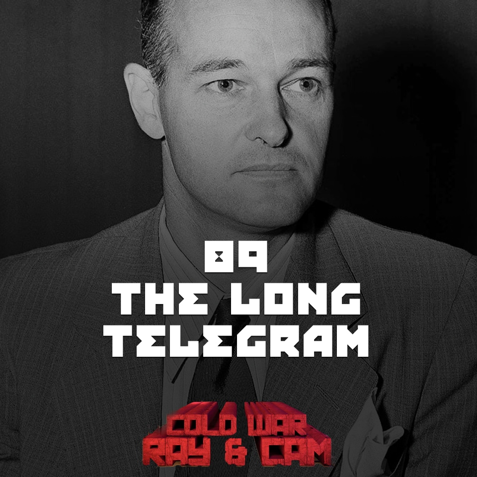 "#89 – The ""Long Telegram"""