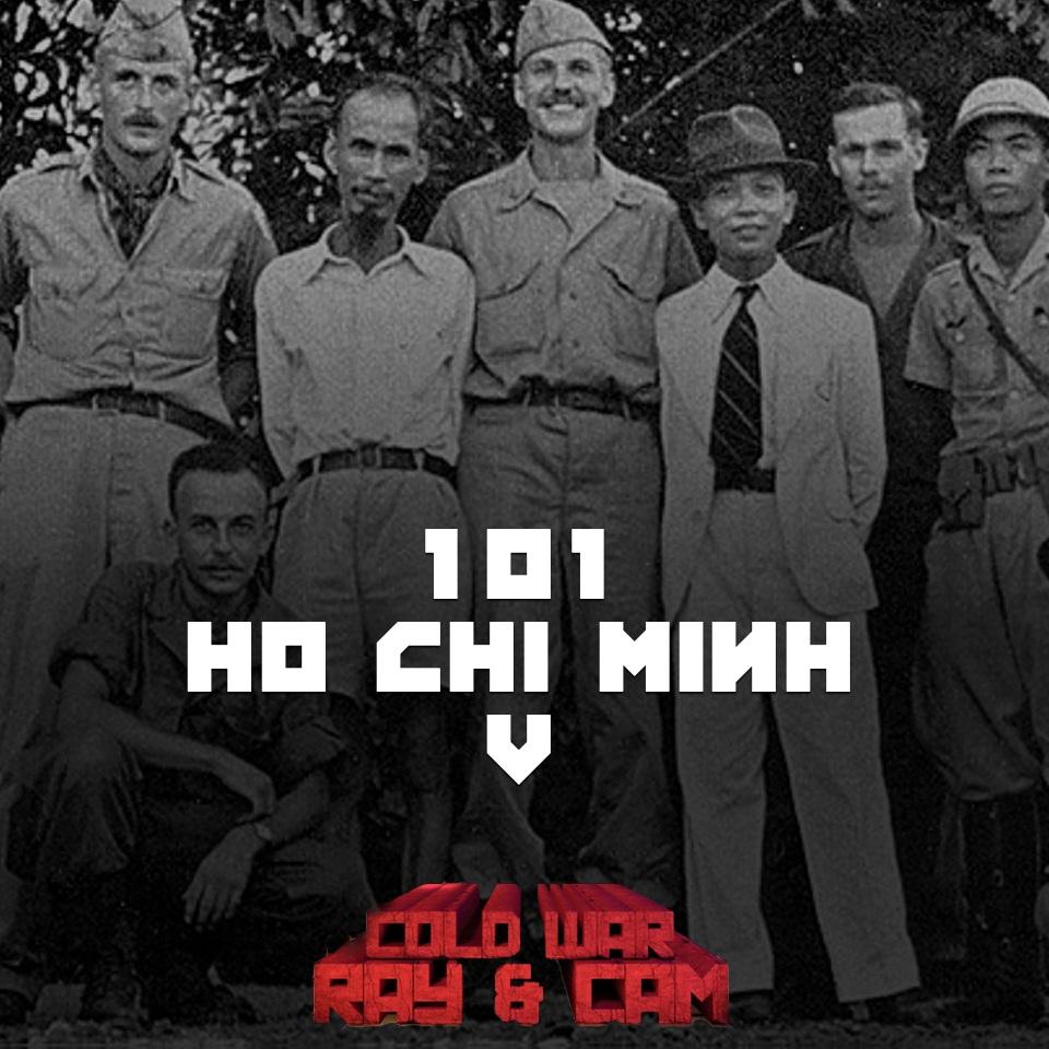 #101 – Ho Chi Minh V