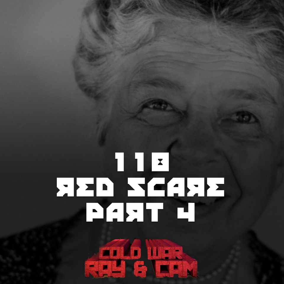 #118 – Red Scare Part 4