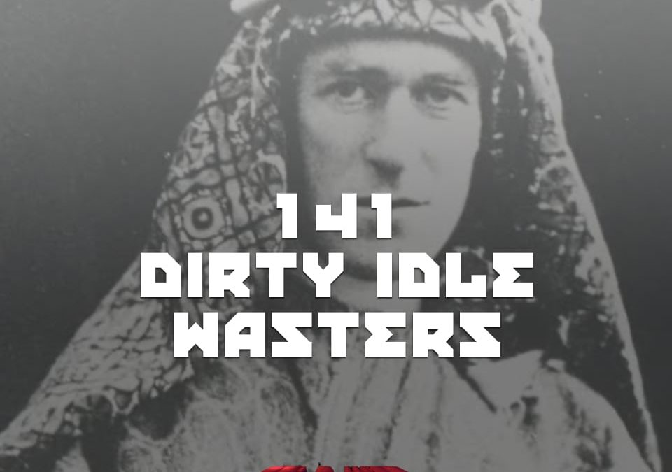 TE Lawrence (of Arabia)