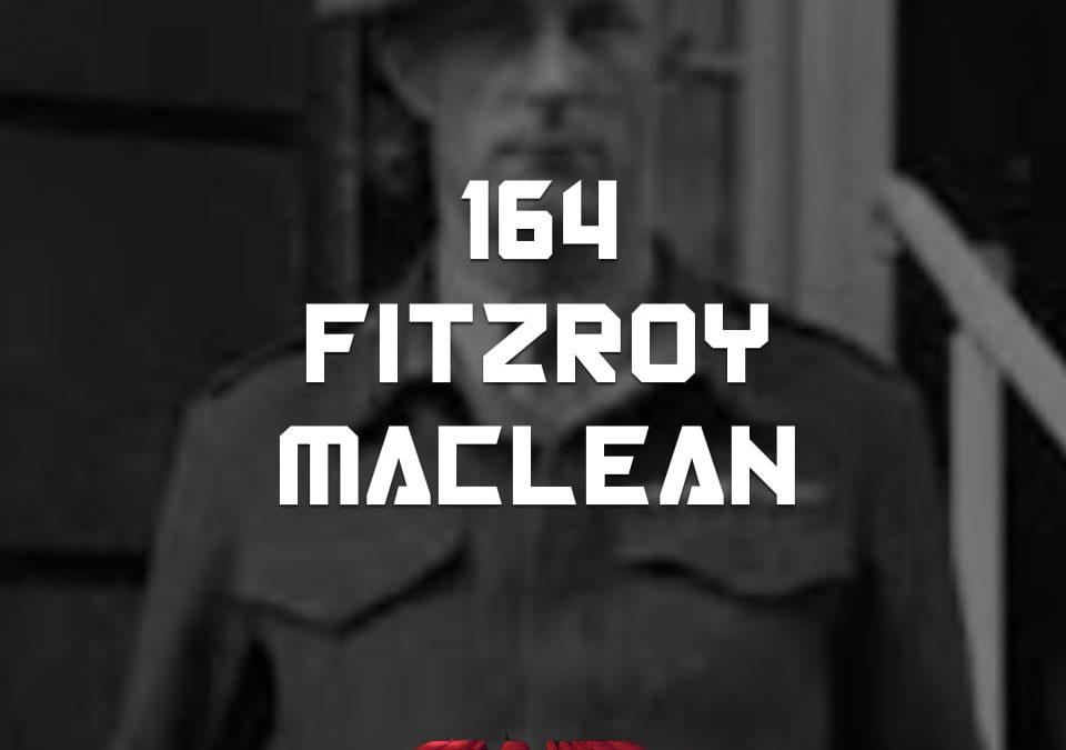 #164 – Fitzroy Maclean
